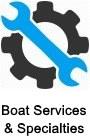 Boat Repairs, Boat Specialties