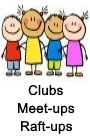 Clubs, Meetups, Raft-Ups