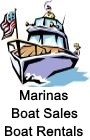 Marinas, Boat Sales, Boat Rentals